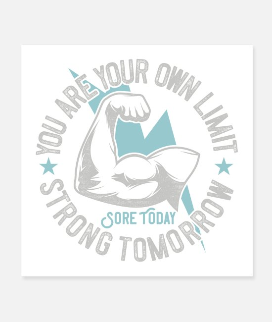 Training Posters - You Are Your Own Limit - Posters white