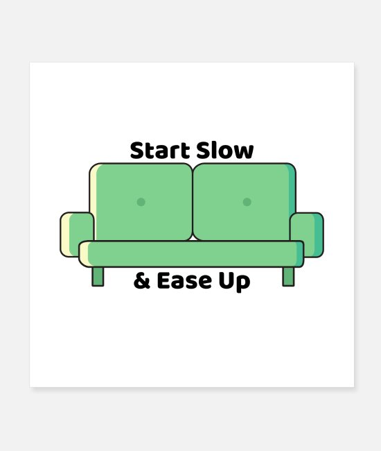 Lazy Posters - Start Slow - Posters white