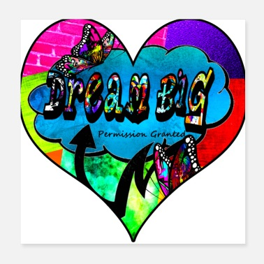 Motivational Dream big graffiti butterfly inspirational collage - Poster
