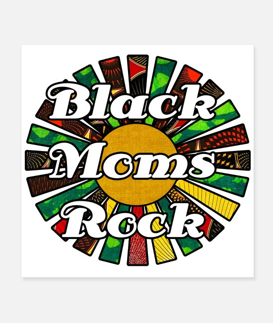 Excellent Posters - Black Moms Rock Rasta African Collage - Posters white
