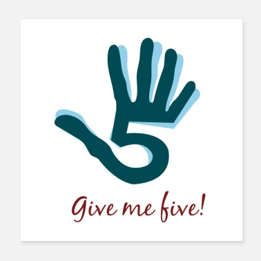 Five Give me five hand - Poster