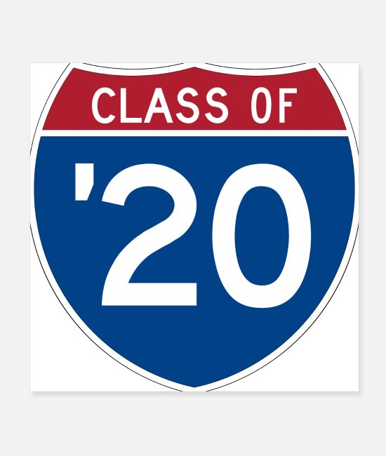 Graduation Posters - Stylized Interstate sign | Class of 2020 - Posters white