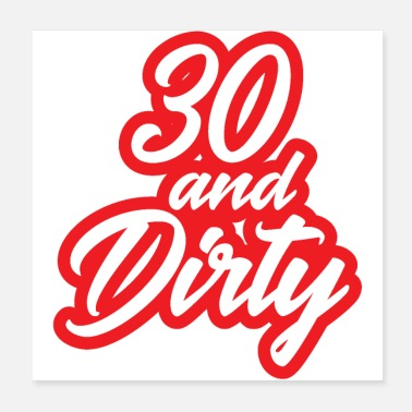 Dirty 30 and dirty - Poster