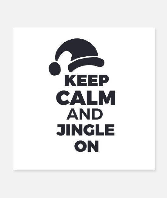 Calm Posters - Keep calm and jingle on - Posters white