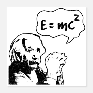 E Mc2 Math Symbols Mass Energy Equivalence Einstein Gift - Poster