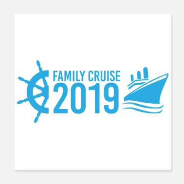 Cruise Family Cruise 2019 Vacation Cruise Ship Gift Idea - Poster