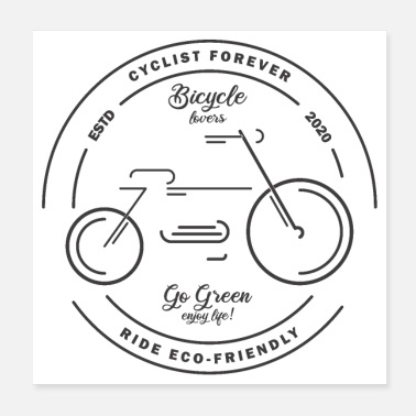 Eco Bicycle lovers, cyclist forever, ride eco-friendly - Poster
