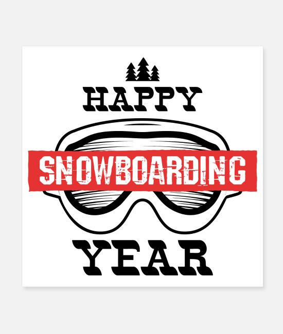 Happy Hardcore Posters - Happy Snowboarding Year - Posters white
