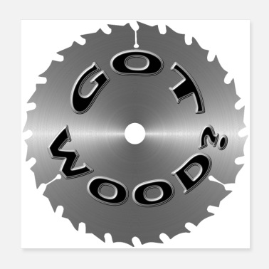 Mill got wood saw blade - Poster
