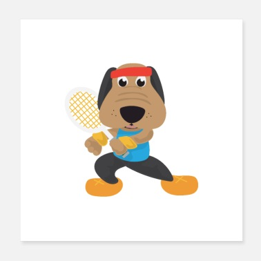 Tennis Player Hobby Tennis Dog Tennis Player Gift Idea - Poster