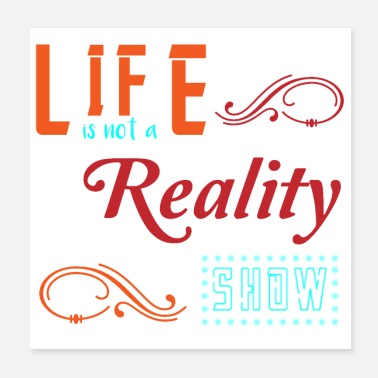 Television life is not a reality show - Poster