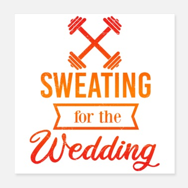 Wedding Couple Wedding Anniversary Sweating for the wedding Gift - Poster