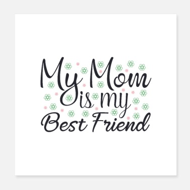 Best Friends My Mom is my Best Friend 01 - Poster