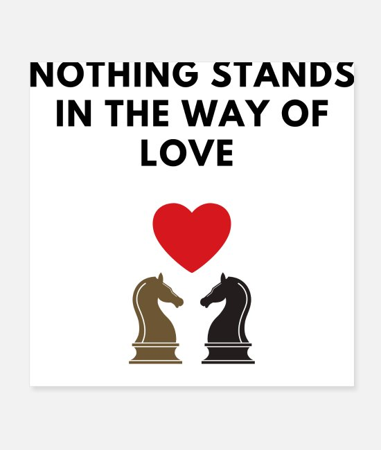 Heart Posters - Nothing Stands In The Way Of Love - Posters white