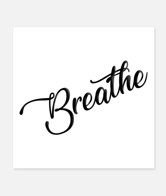 Quote Posters - Breathe - Posters white