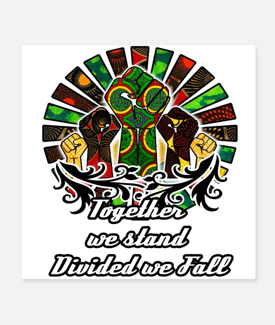 Together We Stand Posters - Together we Stand divided we fall - Posters white