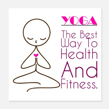Yoga Way to Health and Fitness. - Poster