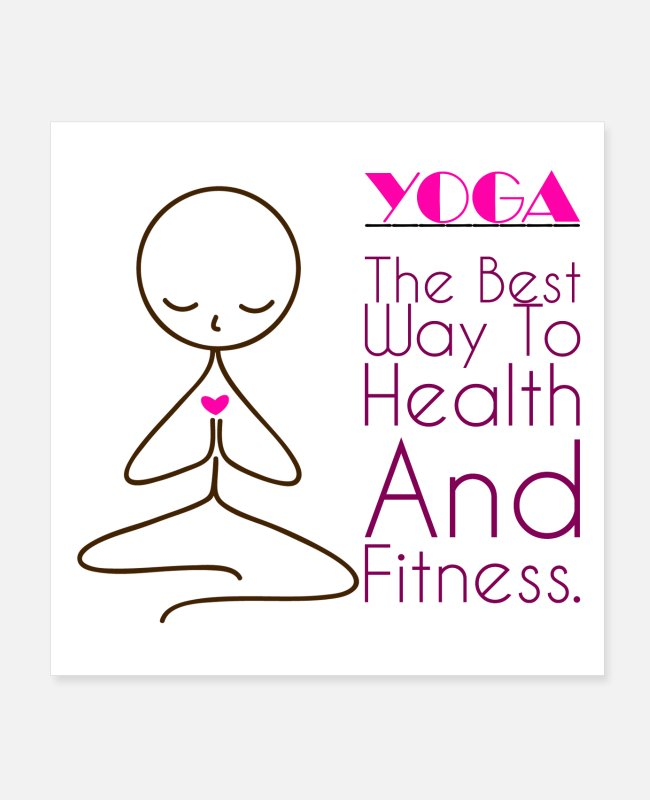 Training Posters - Yoga Way to Health and Fitness. - Posters white