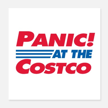 Don't Panic Panic At The Costco - Poster