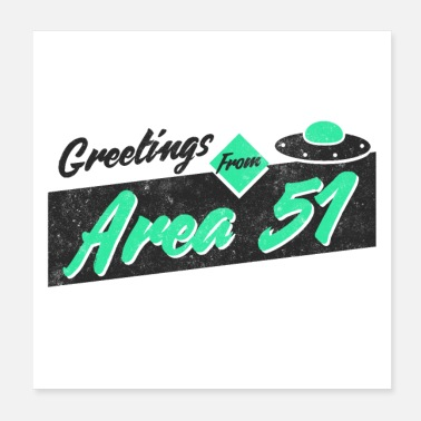 Area 51 Greetings From Area 51 - Poster