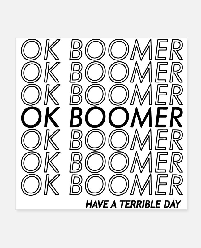 Young Adult Posters - ok boomer - Posters white