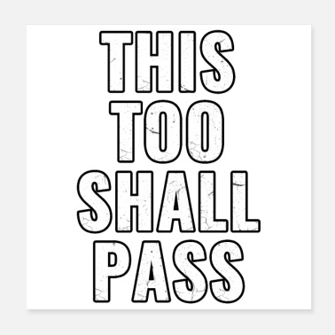 Passed This Too Shall Pass 2020 Motivational Quote - Poster