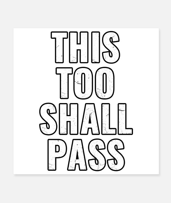 Quote Posters - This Too Shall Pass 2020 Motivational Quote - Posters white