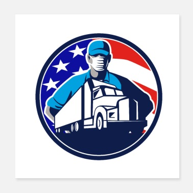 European Champion trucker wearing mask truck front USA FLAG CIRC - Poster