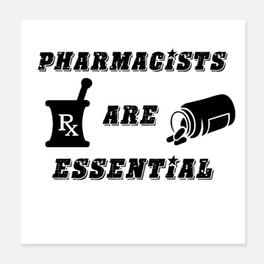 Pharmacist Pharmacists Are Essential - Poster