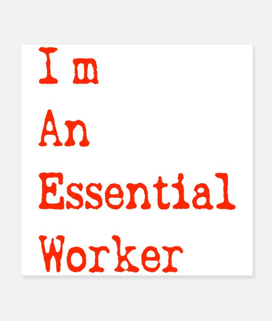 Office Posters - I'm An Essential Worker - Posters white