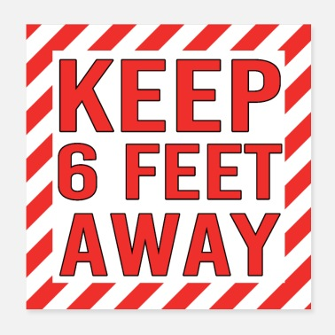 Reminder Keep 6 Feet Away Social Distancing - Poster