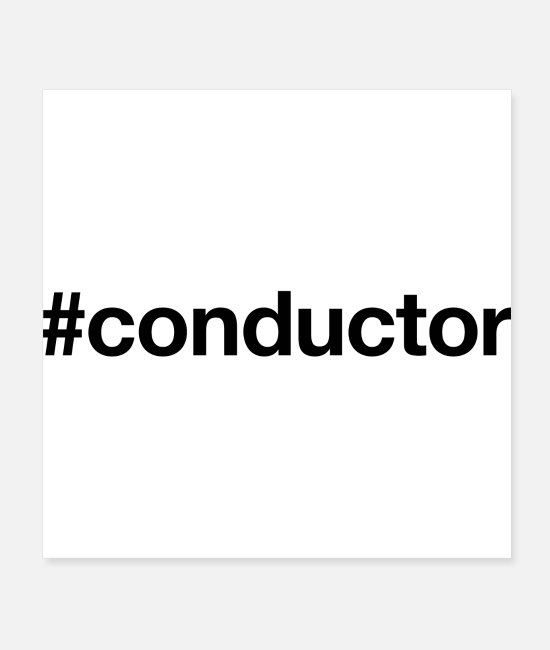 Note Posters - CONDUCTOR - Posters white