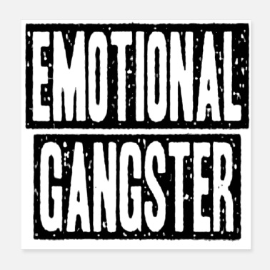 Monitoring Emotional gangster - Poster