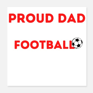 Superstar Proud Dad of Future Football Superstar - Poster
