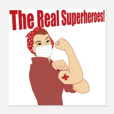 Nurses Are The Real Superheroes Gifts - Poster