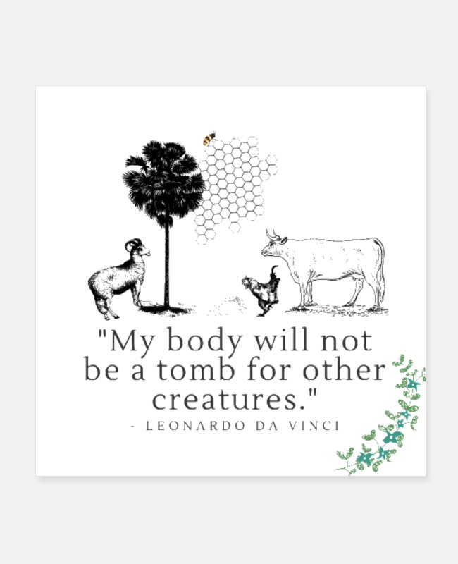 Not Perfect Posters - Leonardo Da Vinici, Vegan Quote, Veganism - Posters white