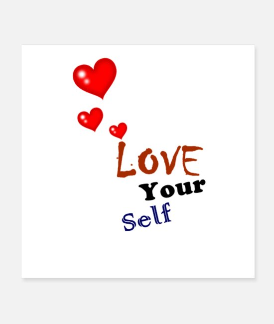 Self-love Posters - love your self - Posters white