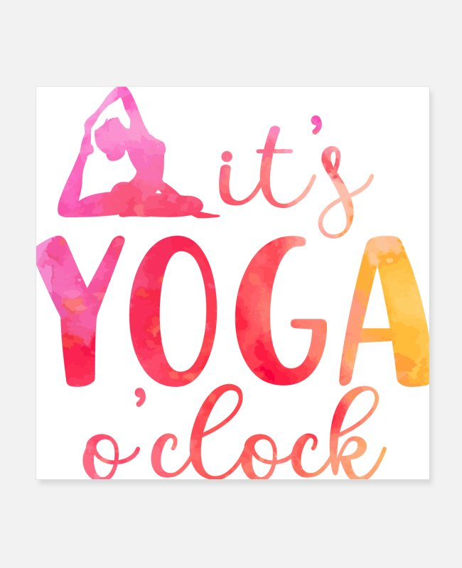 Training Posters - It's yoga o'clock - Yoga watercolor funny fitness - Posters white