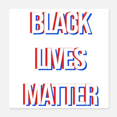 Movement Black Lives Matter - Poster