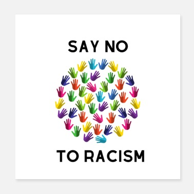 Anti say no to racism - Poster