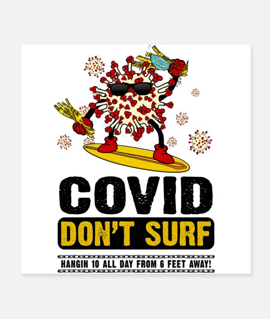Virus Posters - COVID DON T SURF - Hangin 10 - Posters white