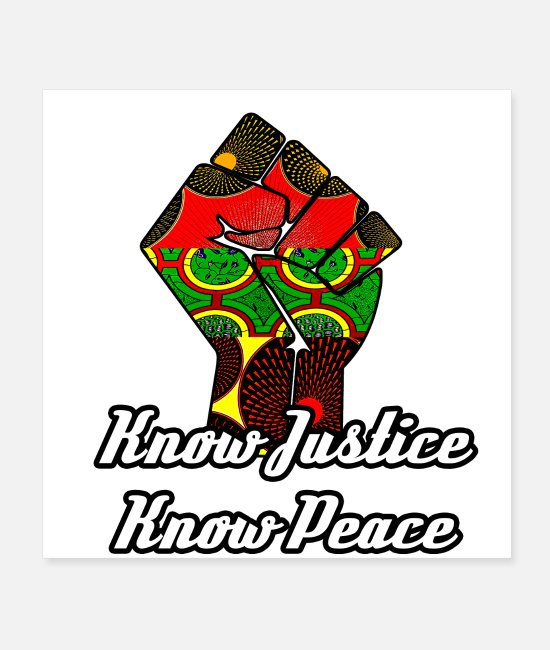 Black History Month Posters - Know Justice Know Peace - Posters white