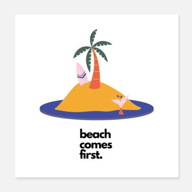 Beachparty Beach comes first - Poster
