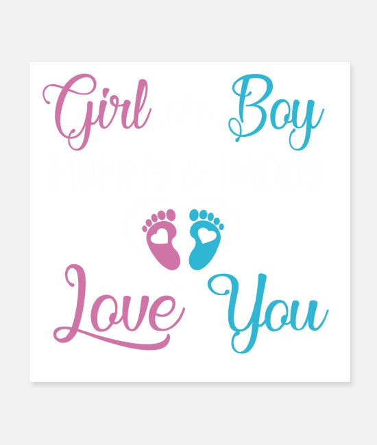 Baby Girl Boy Posters - baby girl boy Mommy and Daddy Love you - Posters white