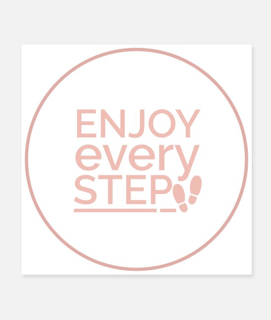 Ballet School Posters - Dance Enjoy Every Step Dancer Funny Gift Idea - Posters white