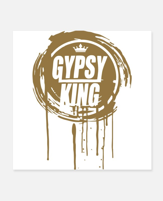 Drip And Dripping Posters - Tyson Fury Gypsy King - Posters white
