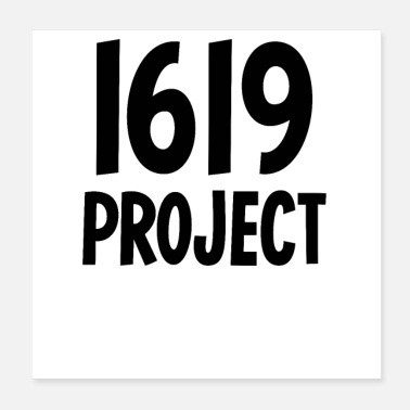 Project 1619 Project - Poster