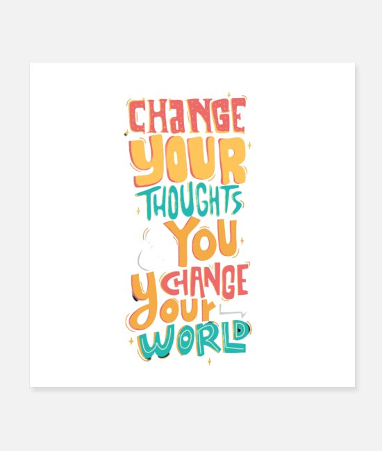 Quote Posters - Change Your Thoughts and You Change Your World - Posters white