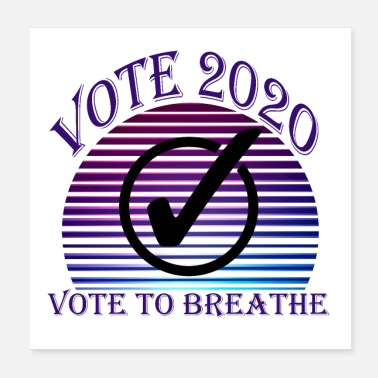 Voting vote to breathe - Poster