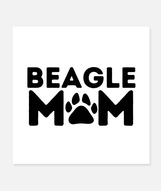 Beagle Mom Posters - Beagle Mom - Posters white